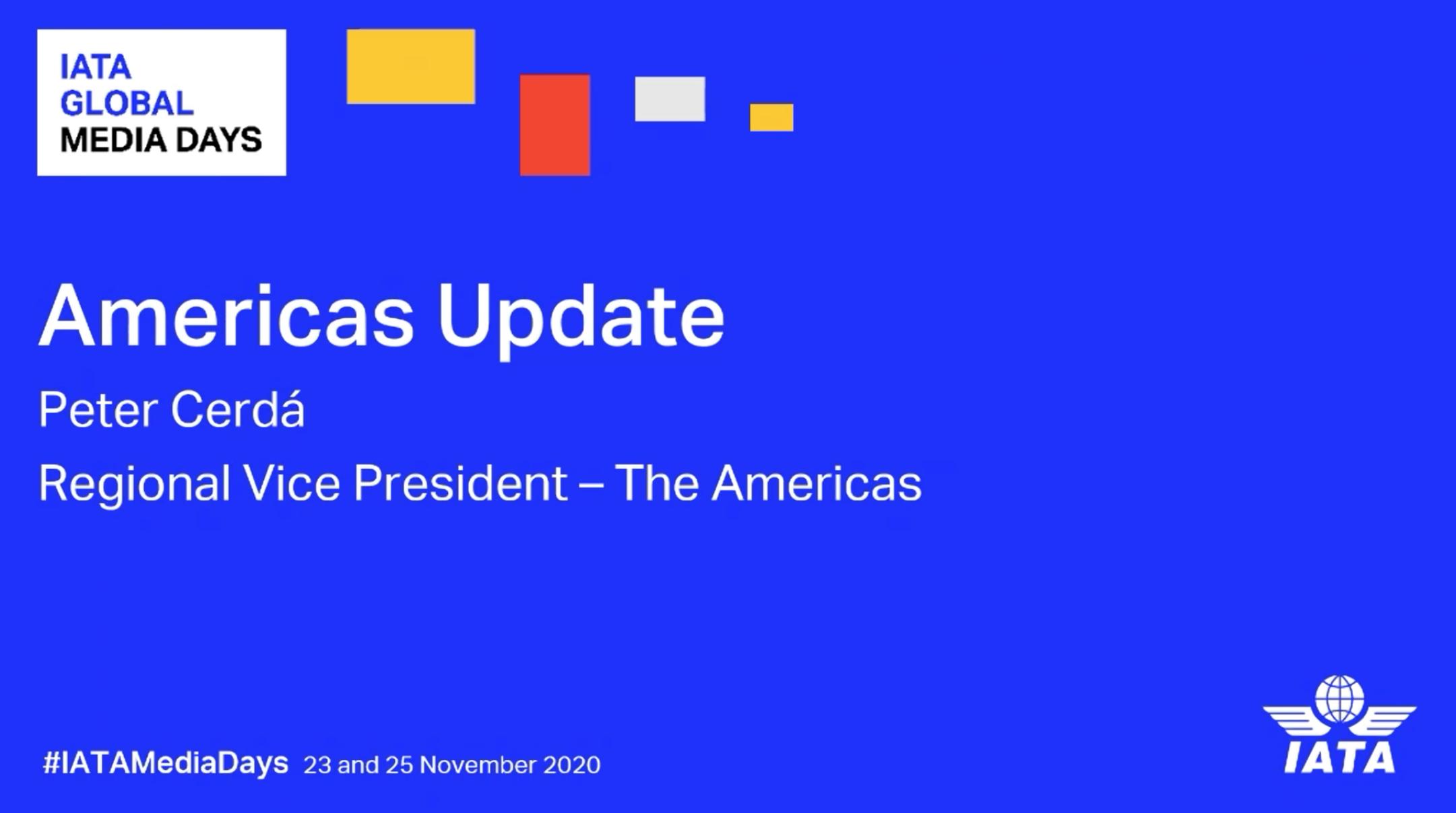 IATA Global Media Days – The Americas Briefing, 25 November 2020